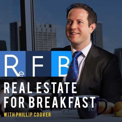 Real Estate for Breakfast With Phillip Coover: Episode 32 – Multi-Family Mania – Lee Kiser of Kiser Group