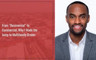 "From ""Resimercial"" to Commercial, Why I Made the Jump to Multifamily Broker"