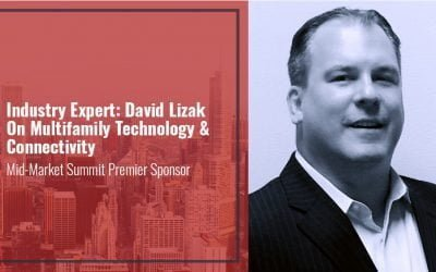 Industry Expert: David Lizak On Multifamily Technology & Connectivity