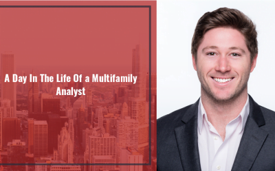 A Day In The Life Of A Multifamily Analyst