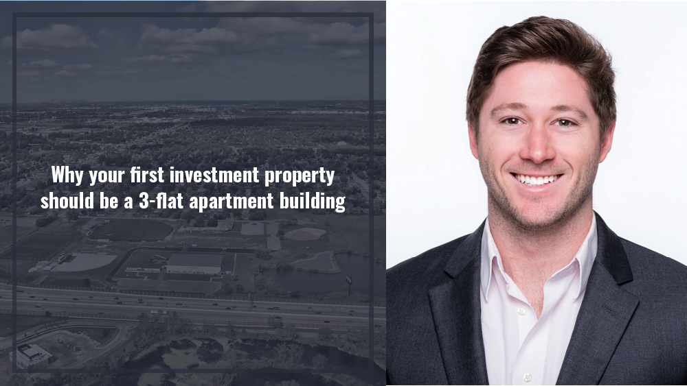 Why your first investment property should be a 3-flat apartment building