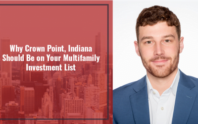 Why Crown Point, Indiana Should Be on Your Multifamily Investment List