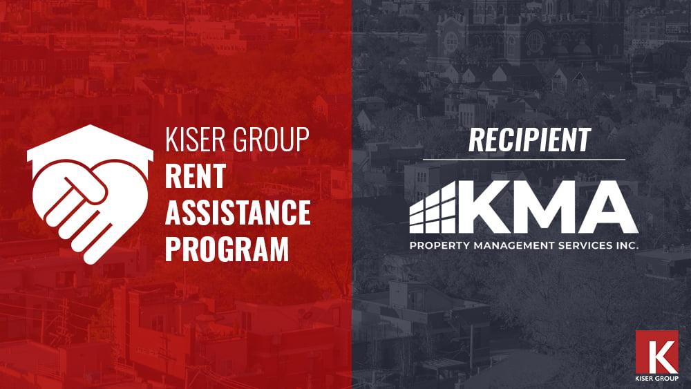 KISER GROUP'S RENT ASSISTANCE PROGRAM – KMA Property Management Services Inc